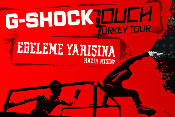G-SHOCK Touch Turkey Tour BAŞLIYOR!